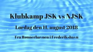 Klubkamp JSK vs NJSK @ Rønnerhavnen Frederikshavn | Frederikshavn | Danmark